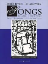 Piotr Illitch Tchaikovsky - Songs Volume 1. Voix Haute - Partition - di-arezzo.fr