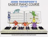 John Thompson - Easiest Piano Course Volume 2 - Partition - di-arezzo.fr