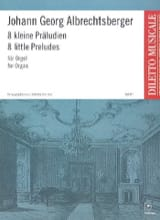 Johann Georg Albrechtsberger - 8 Kleine Präludien - Sheet Music - di-arezzo.co.uk