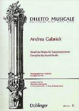 Andrea Gabrieli - Sämtliche Orgelwerke Volume 4 - Partition - di-arezzo.fr