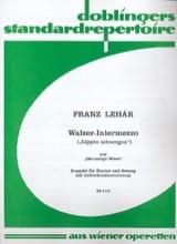 Franz Lehar - Lippen Schweigen Walzer-Intermezzo. Die Lustige Witwe Veuve Joyeuse - Partition - di-arezzo.fr