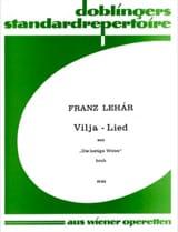 Franz Lehar - Vilja-Lied. Die Lustige Witwe - Partition - di-arezzo.fr