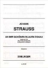 Johann fils Strauss - An Der Schönen Blauen Donau Op. 314 - Partition - di-arezzo.fr