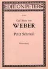 Carl Maria von Weber - Peter Schmoll - Sheet Music - di-arezzo.co.uk