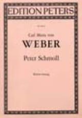 Carl Maria von Weber - Peter Schmoll - Partition - di-arezzo.fr