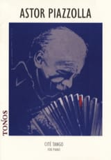Cité Tango Astor Piazzolla Partition Piano - laflutedepan.com