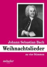 Weihnachtslieder Johann S Bach Partition Chœur - laflutedepan.com