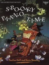 Spooky Piano Time Hall Pauline / Wooding Kevin laflutedepan.com