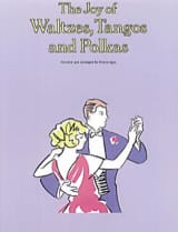 Joy Of Waltzes, Tangos And Polkas Partition Piano - laflutedepan.com