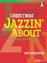 Pamela Wedgwood - Christmas Jazzin'About (avec CD) - Partition - di-arezzo.fr