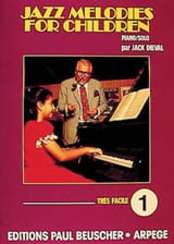 Jazz Melodies For Children - Volume 1 - Jack Dieval - laflutedepan.com