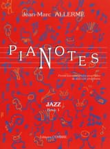 Jean-Marc Allerme - Jazz Pianotes Volume 1 - Sheet Music - di-arezzo.com