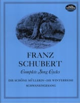 Complete Songs Cycles SCHUBERT Partition Mélodies - laflutedepan.com