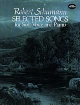 Selected Songs Robert Schumann Partition Mélodies - laflutedepan.com