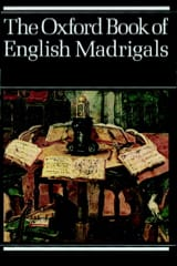 The Oxford Book of English Madrigals Partition laflutedepan.com
