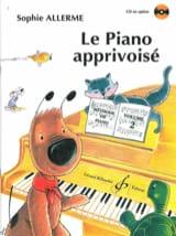 Le Piano Apprivoisé Volume 2 Sophie Allerme Partition laflutedepan.com
