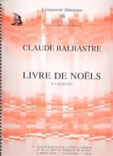 Claude-Bénigne Balbastre - Livre de Noëls Volume 1 - Partition - di-arezzo.fr