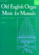 Old English Organ Music For Manuals 6 Partition laflutedepan.com