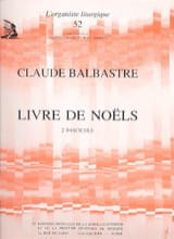 Claude-Bénigne Balbastre - Livre de Noëls Volume 2 - Partition - di-arezzo.fr