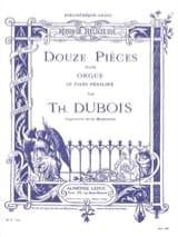 Théodore Dubois - 12 Pièces - Partition - di-arezzo.fr