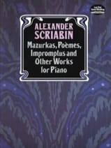Alexander Scriabine - Mazurkas, Poems, Impromptus and Other Pieces - Sheet Music - di-arezzo.co.uk