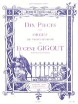 10 Pièces Eugène Gigout Partition Orgue - laflutedepan.com