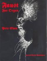 Faust Petr Eben Partition Orgue - laflutedepan