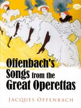 Jacques Offenbach - Songs From The Great Operettas. - Partition - di-arezzo.fr