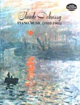 Piano Music 1888-1905 DEBUSSY Partition Piano - laflutedepan.com