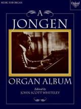 A Jongen Album Joseph Jongen Partition Orgue - laflutedepan