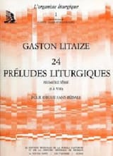 Gaston Litaize - 24 Liturgical Preludes Volume 1 - Sheet Music - di-arezzo.com