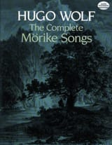 Hugo Wolf - The Complete Mörike Lieder - Partition - di-arezzo.fr