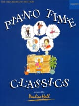 Piano Time Classics - Pauline Hall - Partition - laflutedepan.com