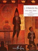 Aimer Boire et Chanter Opus 333 Johann fils Strauss laflutedepan.com