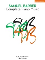 Complete Piano Music - Samuel Barber - Partition - laflutedepan.com