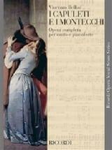 Vincenzo Bellini - I Capuleti E I Montecchi - Partition - di-arezzo.fr