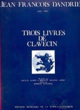 3 Livres De Clavecin Jean-François Dandrieu Partition laflutedepan.com