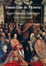 Super Flumina Babylonis - Tomas Luis de Victoria - laflutedepan.com
