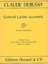 Général Lavine-Eccentric DEBUSSY Partition Piano - laflutedepan.com