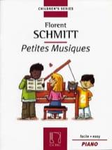 Petites Musiques Opus 32 Florent Schmitt Partition laflutedepan.com