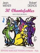30 Chantefables Jean Wiener Partition Mélodies - laflutedepan.com