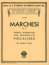 Salvatore Marchesi - 20 Vocalises Elémentaires et Progressives Opus 15. Voix Moyenne - Partition - di-arezzo.fr
