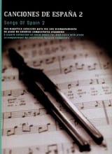 Canciones de España Volume 2 Partition Mélodies - laflutedepan.com