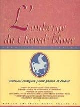 L'auberge Du Cheval Blanc. Sélection Ralph Benatzky laflutedepan.com