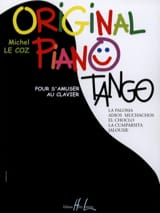 Coz Michel Le - Original Piano Tangos - Partition - di-arezzo.fr