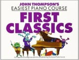 First Classics John Thompson Partition Piano - laflutedepan.com