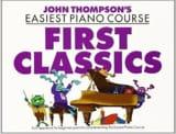 John Thompson - First Classics - Sheet Music - di-arezzo.co.uk