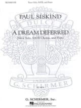 A Dream Deferred Paul Siskind Partition Chœur - laflutedepan