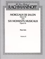 RACHMANINOV - Pieces From Salon Opus 10 and 6 Musical Moments Opus 16 - Sheet Music - di-arezzo.com