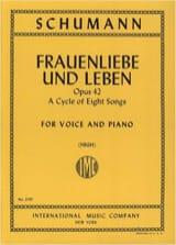 Robert Schumann - Frauenliebe Und Leben Opus 42 Voix Haute - Partition - di-arezzo.fr